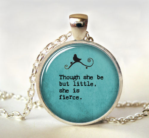 though she be but little quote necklace quote jewelry