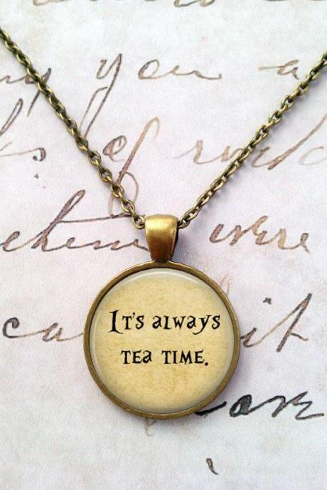Alice In Wonderland Necklace, Tea Time, We're All Mad Here, Quote